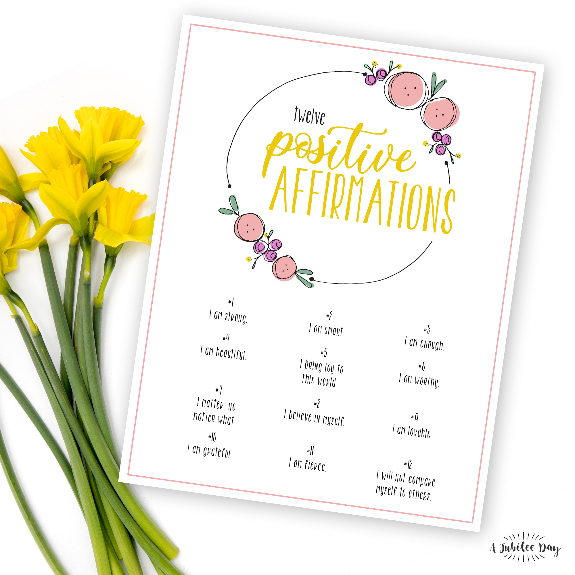 photo about Printable Affirmations titled 12 Favourable Affirmations Printable - A Jubilee Working day